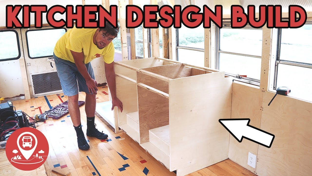 15 | School Bus Conversion | KITCHEN DESIGN AND BUILD - YouTube