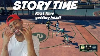 Story Time| THE FIRST TIME I GOT SUM HEAD!