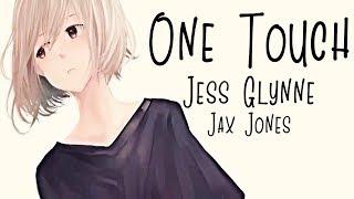 Nightcore → One Touch ♪ (Jess Glynne & Jax Jones) LYRICS ✔︎ Video