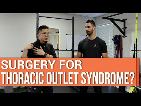 Does it make sense to get surgery for thoracic outlet syndrome?