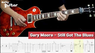 Gary Moore - Still Got The Blues Guitar Lesson With Tab (Slow Tempo)