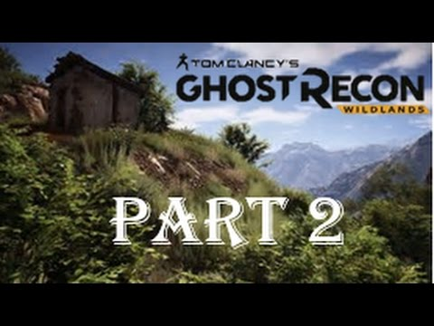 Welcome to the game | Tom Clancy's Ghost Recon Wildlands Episode 2 |