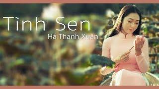 Hà Thanh Xuân - Tình Sen (Official Music Video)