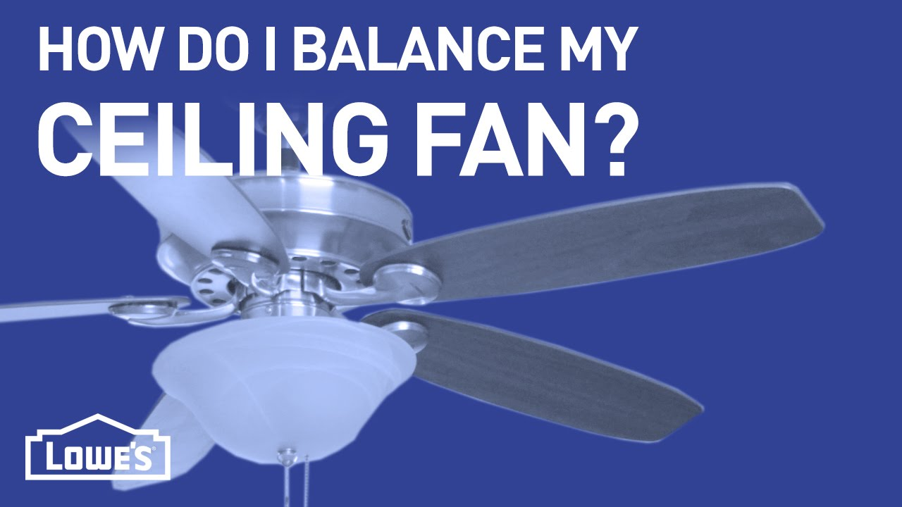 How do i balance my ceiling fan diy basics youtube how do i balance my ceiling fan diy basics aloadofball Image collections