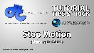 TUTORIAL #30 : Sony Vegas Pro 11 - Stop Motion (Bahasa Indonesia)