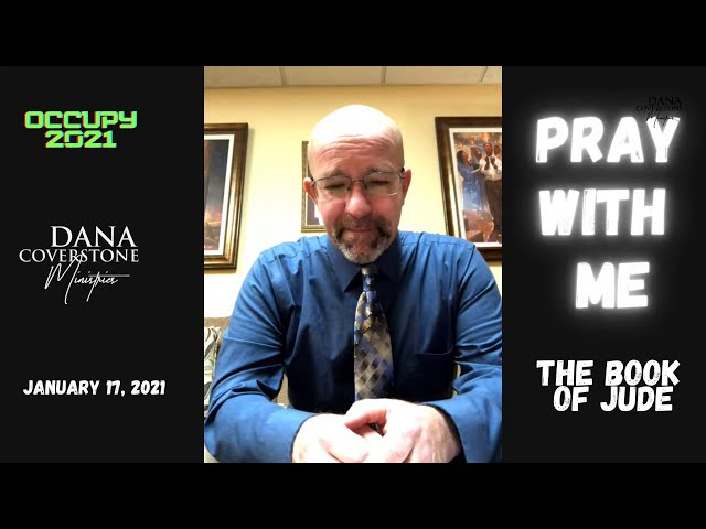 Pray With Me - Sunday January 17, 2021 - The Book of Jude