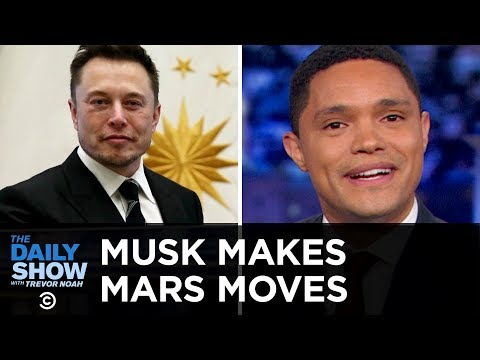Elon Musk's Mars Buzzkill, Genetically Modified Babies & Wildfire Containment | The Daily Show