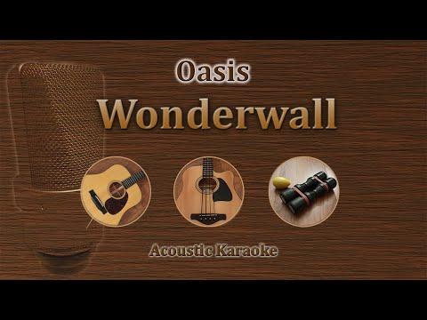 Wonderwall - Oasis (Acoustic Karaoke)