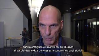 """Ue, mea culpa Juncker. Varoufakis: """"Troppo poco, troppo tardi. Sarà condannato dagli storici"""""""
