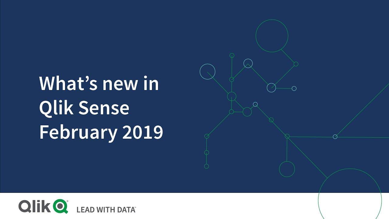 What's new in Qlik Sense February 2019