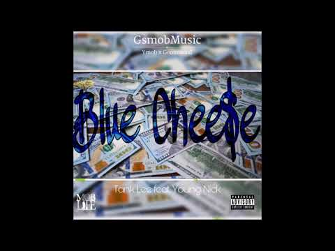 Tank Lee Feat. Young Nick -  Blue Cheese