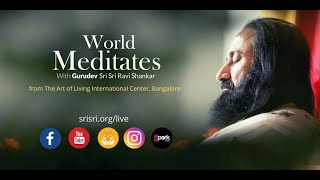 4th June | Guided Meditation with Gurudev Sri Sri Ravi Shankar | World Meditates