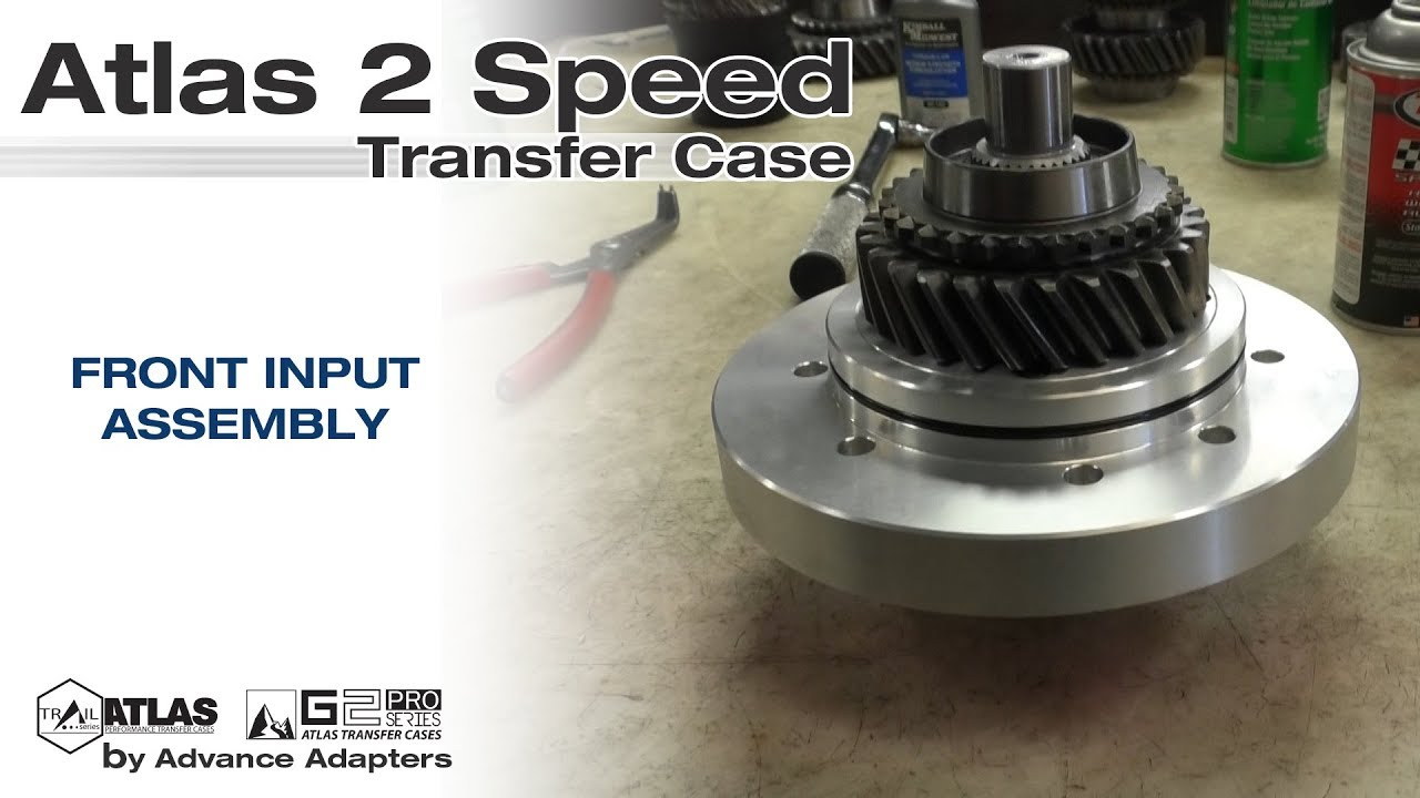 Atlas 2 Speed Front Input Assembly