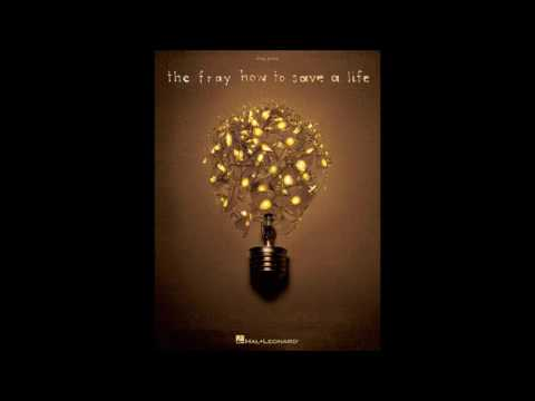 The Fray  How to Save a Life  FULL ALBUM  *HQ