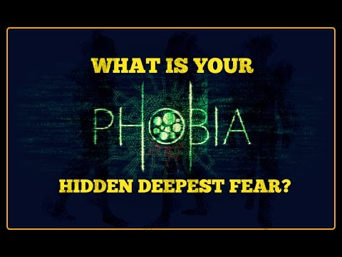 What\u0027s your Hidden Deepest fear ? PHOBIA - YouTube