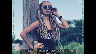 Nattali Rize ft. Dre Island & Jah9 - Evolutionary