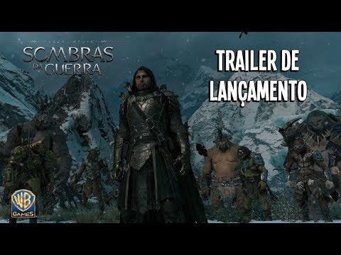 Terra-média: Sombras da Guerra – Trailer de Lançamento