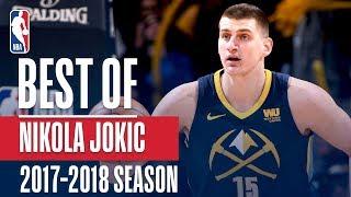 Nikola Jokic's Best Plays From The 2018 NBA Season!