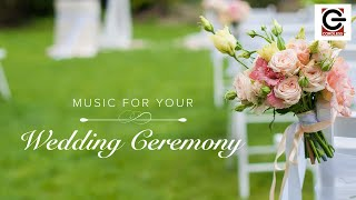Music For Your Wedding Ceremony