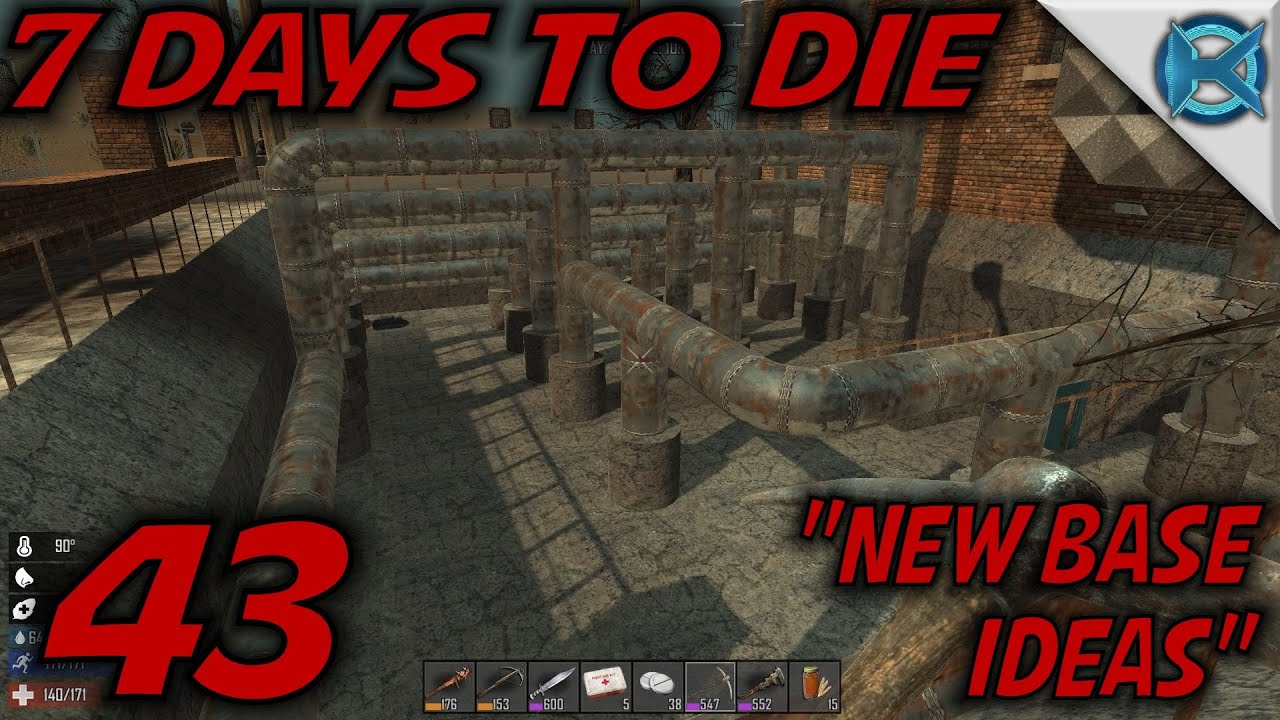 7 Days to Die -Ep  43- `New Base Ideas` -7 Days to Die Gameplay Let's Play-  Alpha 13 7 (S13 8)