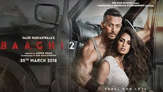 FILM INDIA TERBARU BAAGHI 2 OFFICIAL TRAILER (REAL NO HOAX) 2018 TOP