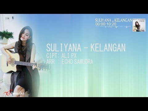Suliyana - Kelangan [OFFICIAL LYRIC]