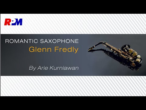 Ari Kurniawan - Romantic Saxophone Glenn Fredly (Official Album Stream)