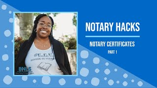 Notary Hacks: Notary Certificates (pt. 1 of 3)
