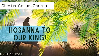 Palm Sunday Hosanna To Our King