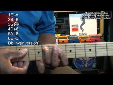 How To Play Michael Jackson Style R&B Maj7 Chords Rock With You On Guitar EricBlackmonGuitar 2017