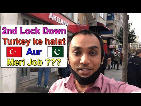 2nd Lock Down Aur Turkey ke Halat Aur Meri Job