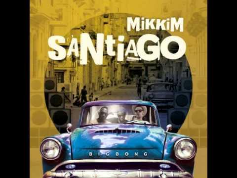 MikkiM-Santiago-Full album