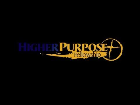 Higher Purpose Fellowship   7:30pm Bible Study   Pastor Linda Parreott