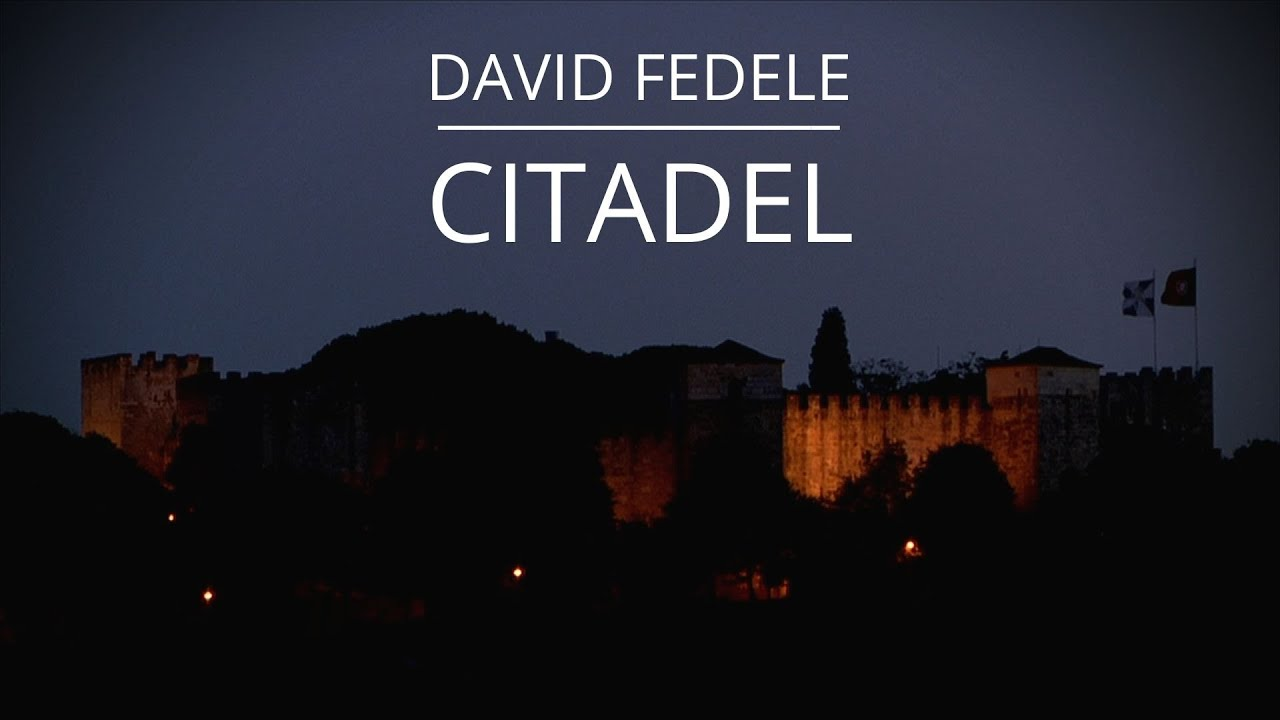 DOWNLOAD: David Fedele – Citadel (Rise Up) – Official Video Mp4 song