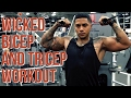 WICKED BICEPS & TRICEPS WORKOUT