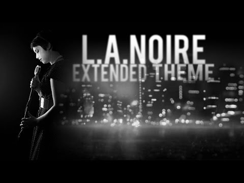 Andrew Hale — L.A. Noire + RainyMood [Extended]