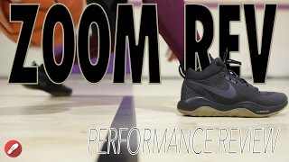 nIKE ZOOM REV 2017 PERFORMANCE REVIEW!!