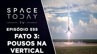 Fato Astronômico de 2016 Número 3 - Pousos Na Vertical - Space Today TV Ep.555