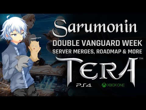 TERA [PS4/XB1] | Double Vanguard Request, Server Mergers Incoming, Roadmaps And More!