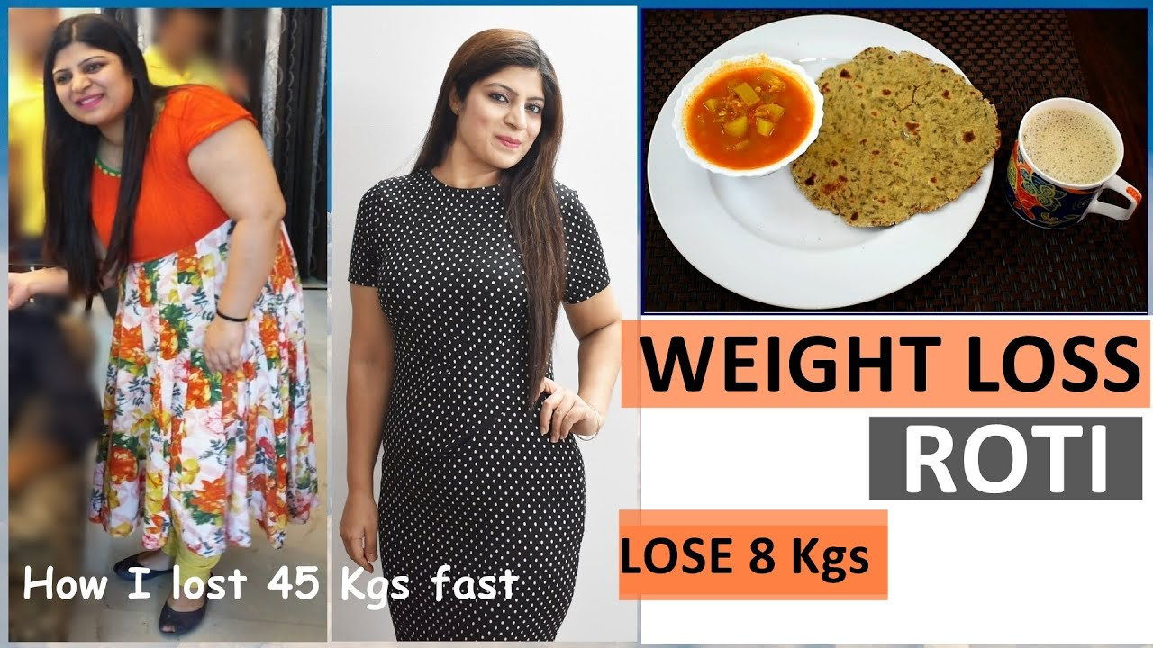 Weight Loss Roti Recipe| Lose 10 Kgs in 15 Days | Indian Meal Plan | Diet Plan