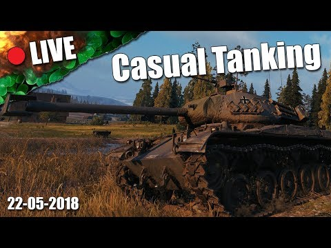 LIVE || Casual Tanking || 1750+ WN8 || 22-05-2018