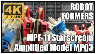 Robot Formers AMPLIFIED MODEL F11 Oversize Masterpiece MP11 / MP03 Starscream