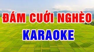 Đám Cưới Nghèo || Karaoke beat chuẩn 2018 || Nhạc Sống Thanh Ngân