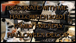 DECORATE WITH ME 🎃 HALLOWEEN 🎃 2020 | FAMILY-FRIENDLY 🦇HALLOWEEN 🕷 DECOR