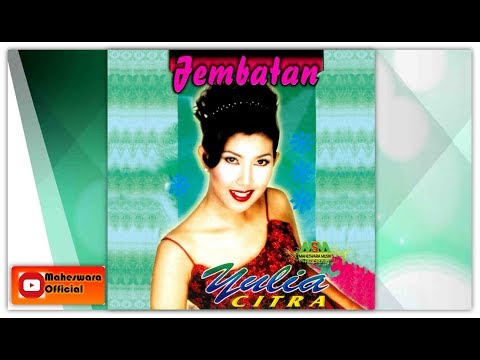 Yulia Citra - Jembatan [OFFICIAL]