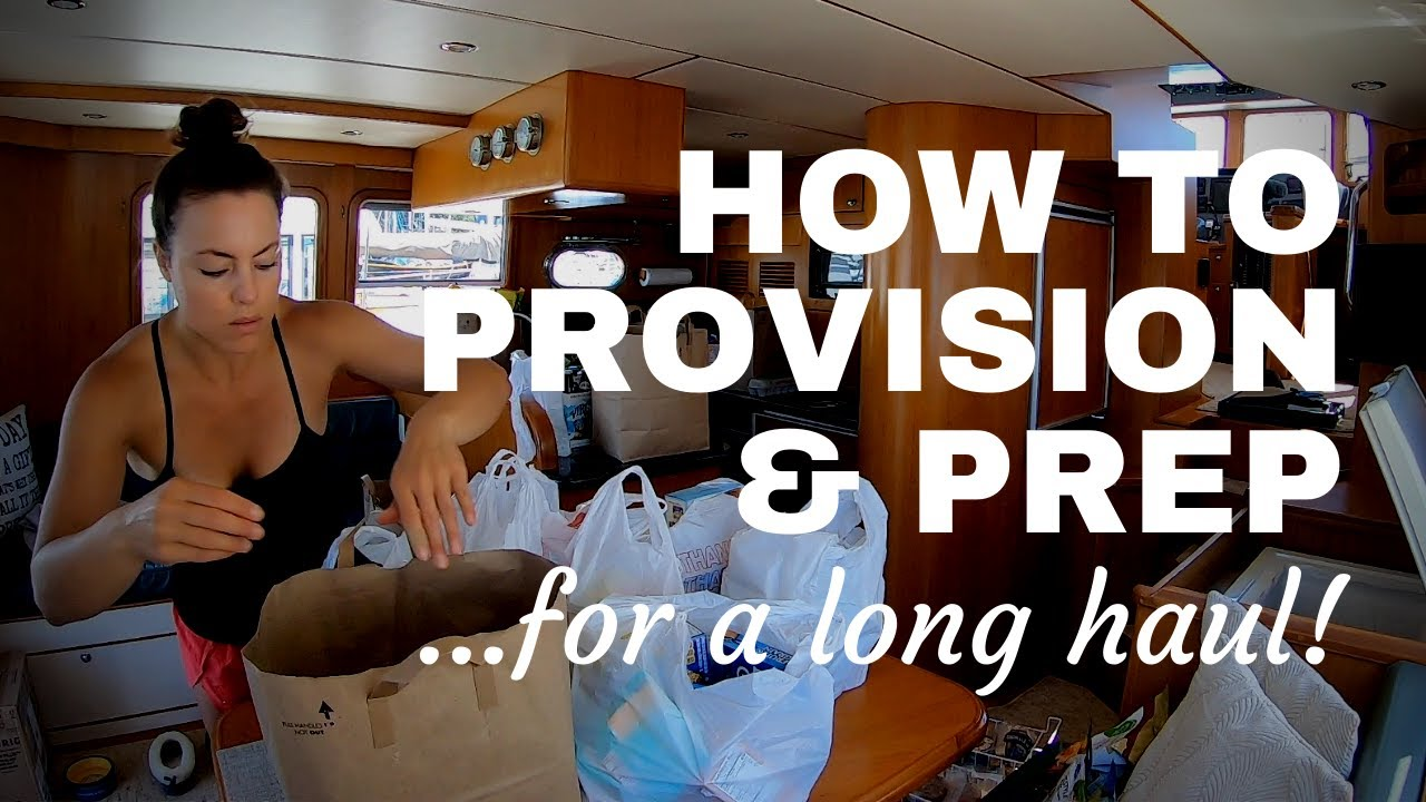 How to Provision & Prepare for a Long Haul + Q&A [NORDHAVN 43]
