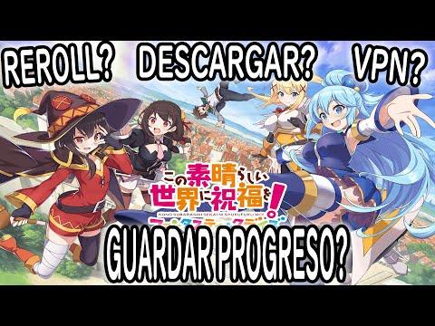 KonoSuba: Fantastic Days || Descarga, Reroll, Etc + VPN Para Jugarlo!!!