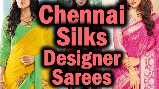 Chennai Silks Diwali Collection 2017 | Designer Sarees With Price