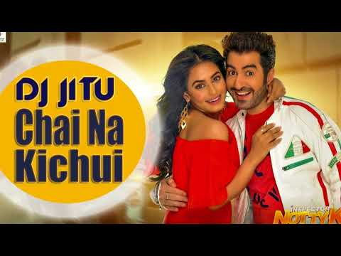 Chai Na Kichui Video Song  2018 DJ JITU