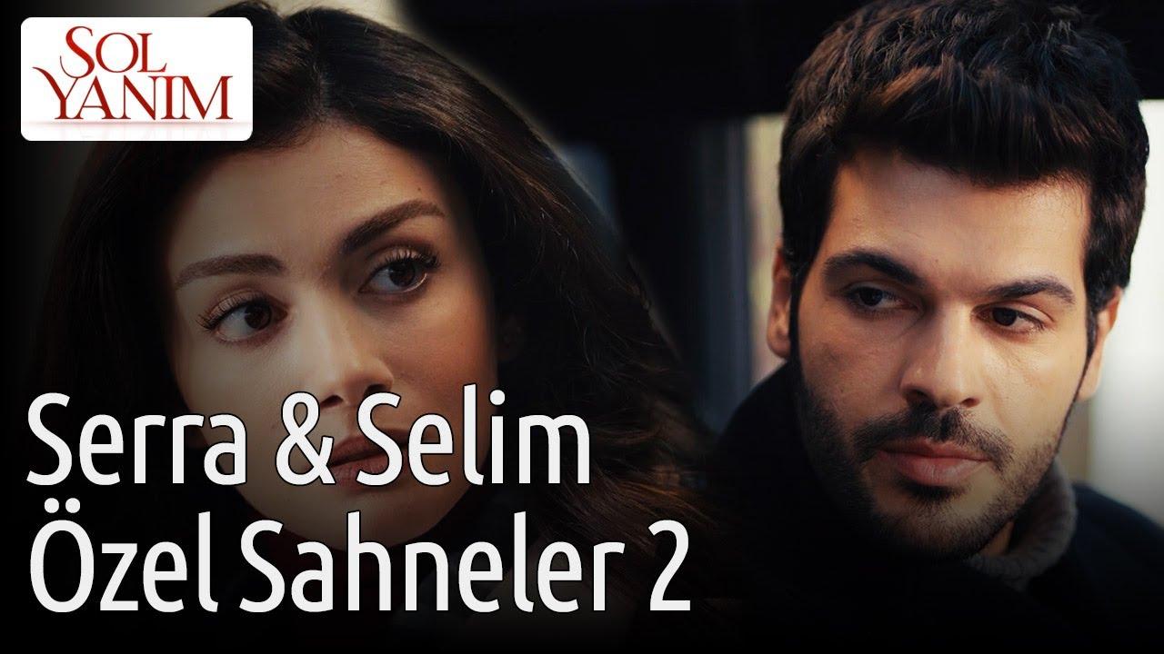 Sol Yanım   Serra & Selim Özel Sahneler 2